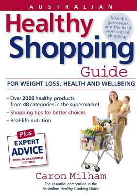 Australian Healthy Shopping Guide Caron Milham
