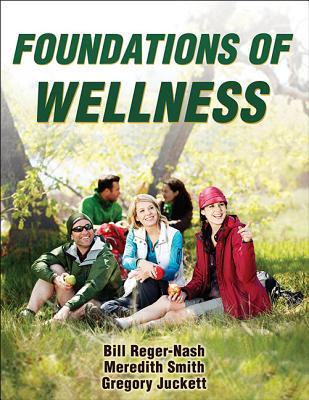 Foundations of Wellness Bill Reger-Nash