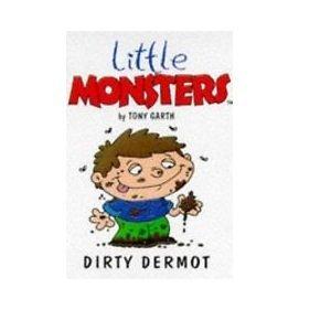 Dirty Dermot  by  Tony Garth