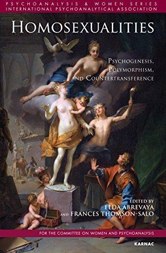 Homosexualities: Psychogenesis, Polymorphism, and Countertransference (Psychoanalysis and Women Series)  by  Elda Abrevaya