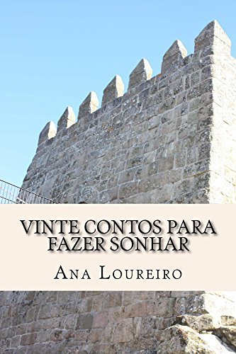 Vinte Contos para fazer Sonhar  by  Ana Loureiro
