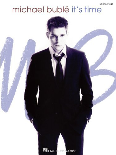 Michael Buble - Its Time Songbook Michael Bublé