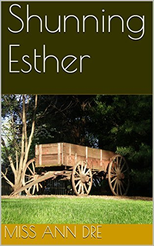 Shunning Esther  by  Miss Ann Dre