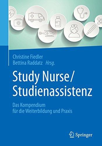 Study Nurse / Studienassistenz: Das Kompendium für die Weiterbildung und Praxis  by  Fiedler