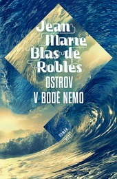 Ostrov v bodě Nemo  by  Jean-Marie Blas de Roblès