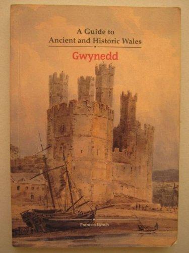 Gwynedd: Covering Gwynedd, Isle of Anglesey and Western Conwy Frances Lynch
