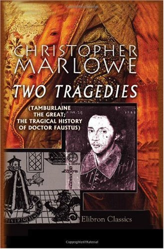 Two Tragedies  by  Christopher Marlowe