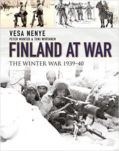 Finland at War: The Winter War 1939-40  by  Vesa Nenye