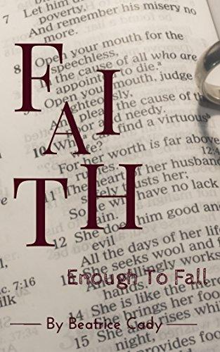 Faith: Enough To Fall Beatrice Cady