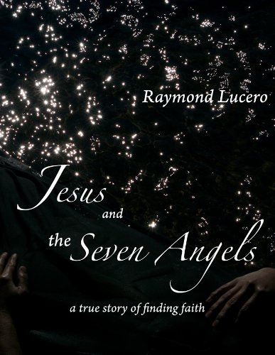Jesus and the Seven Angels  by  Raymond Lucero
