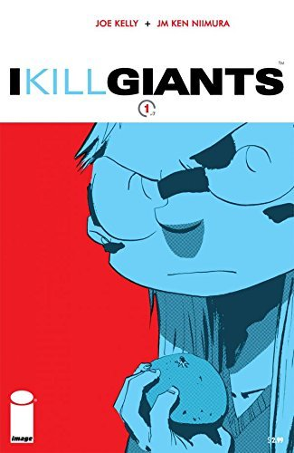 I Kill Giants #1 (of 7) Joe Kelly
