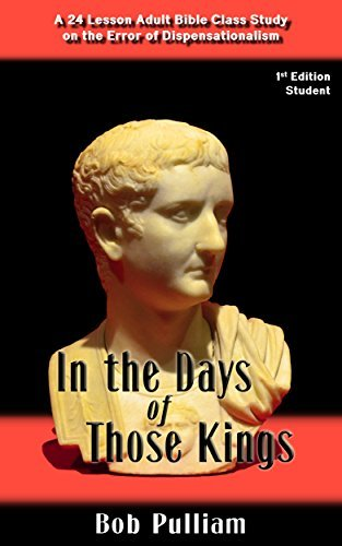 In the Days of Those Kings: Student 1st Edition Bob Pulliam
