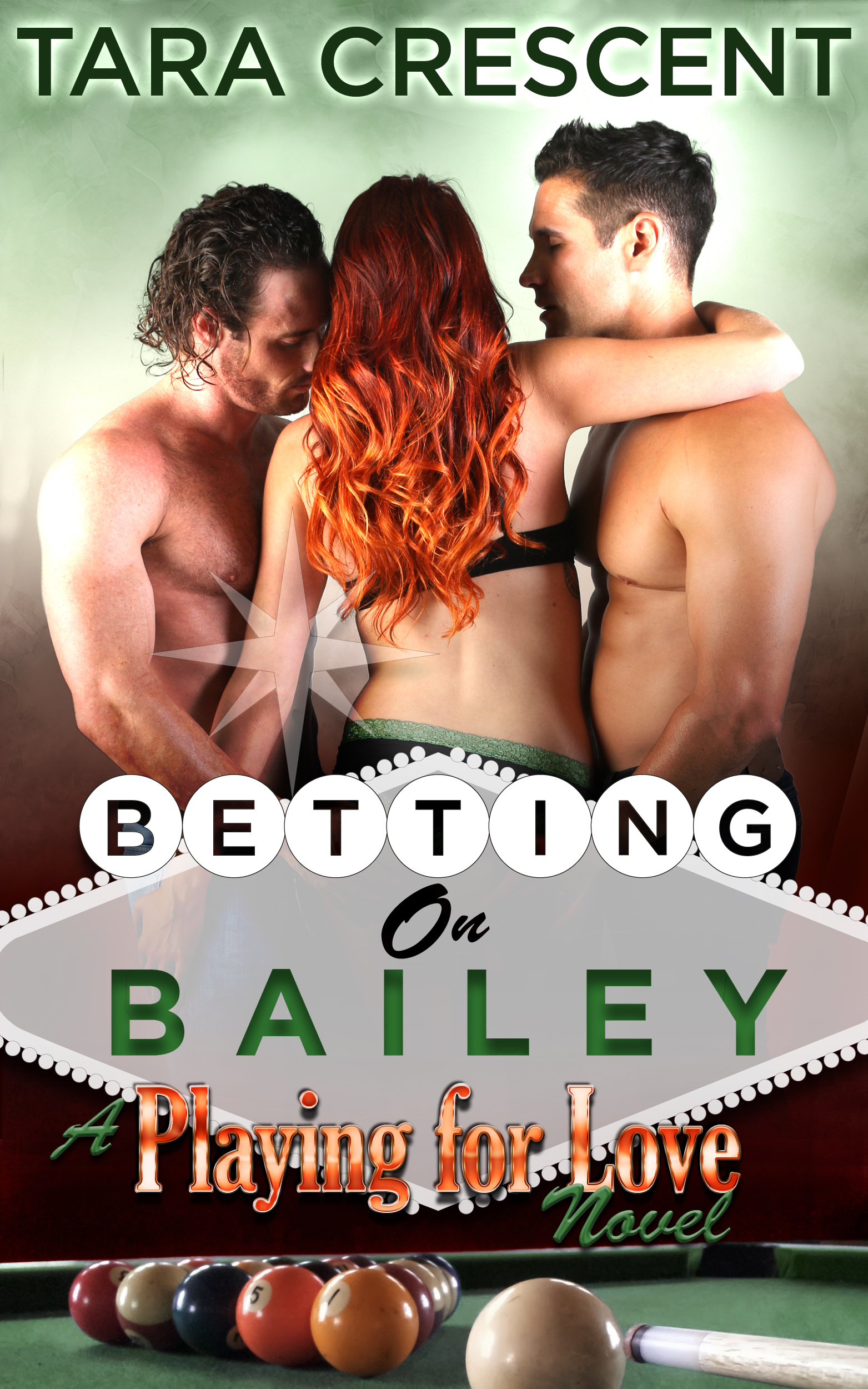 Betting on Bailey  by  Tara Crescent
