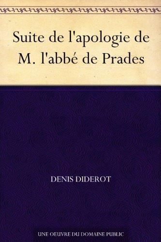 Suite de lapologie de M. labbé de Prades  by  Denis Diderot