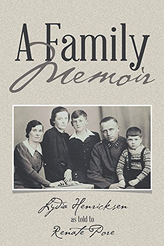 A Family Memoir Renate Pore