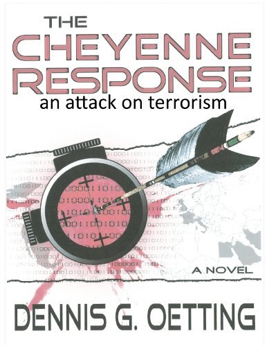 The Cheyenne Response  by  Dennis Oetting