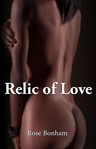 Relic of Love Rose Bonham
