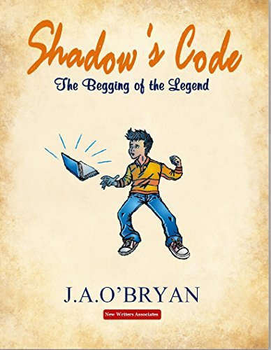 Shadows Code: The Begging of the Legend  by  J A OBryan