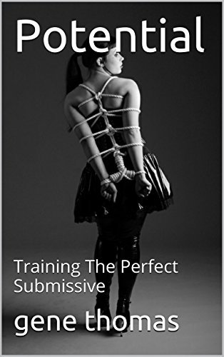 Potential: Training The Perfect Submissive Gene Thomas