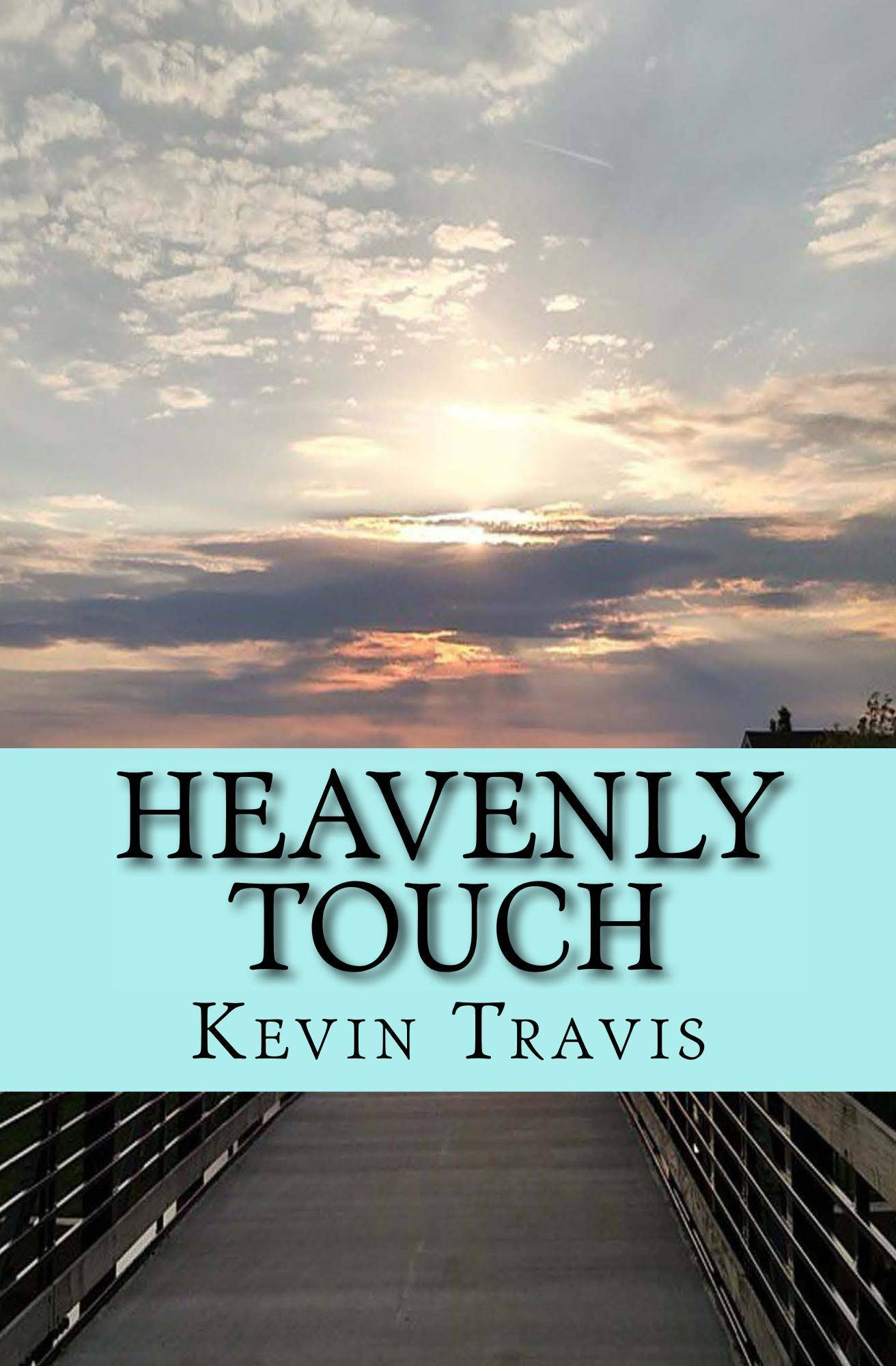 Heavenly Touch Kevin Travis