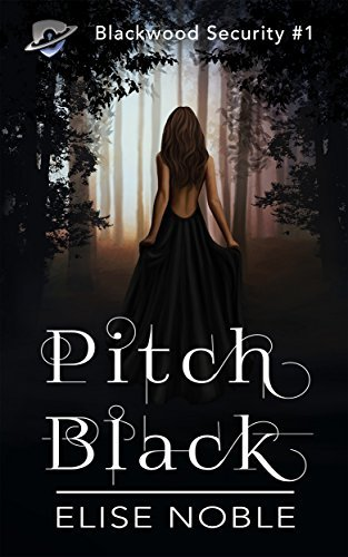 Pitch Black (Blackwood Security Book 1)  by  Elise Noble
