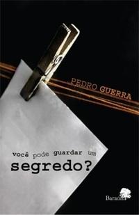 Você Pode Guardar Um Segredo?  by  Pedro Guerra