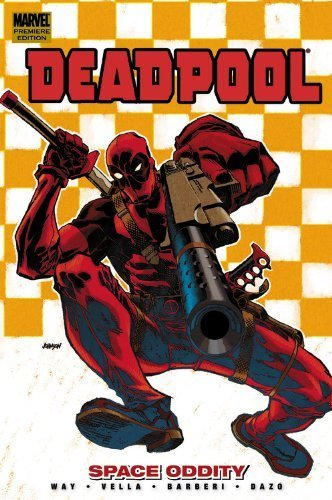 Deadpool Vol. 7: Space Oddity Daniel Way