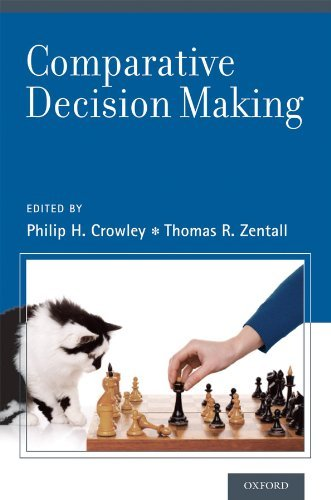 Comparative Decision Making  by  Philip H. Crowley