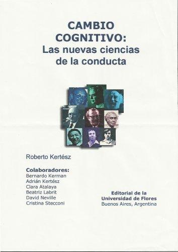 Cambio cognitivo : las nuevas ciencias de la conducta Cristina Stecconi