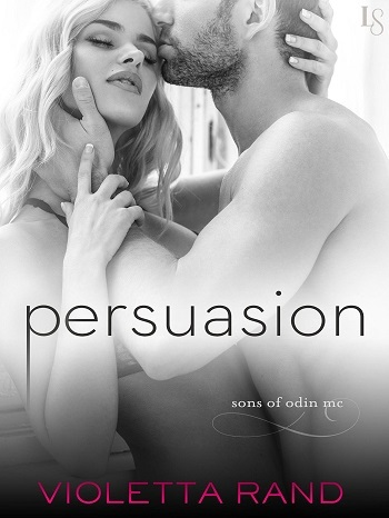 Persuasion (High Stakes, #1) Violetta Rand