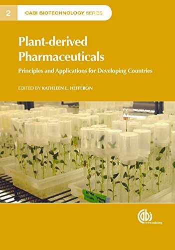 Plant-derived Pharmaceuticals: Principles and Applications for Developing Countries. CABI Biotechnology Series 2  by  K.L. Hefferon