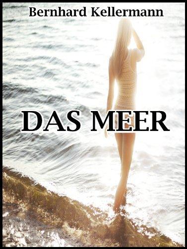 Das Meer  by  Bernhard Kellermann