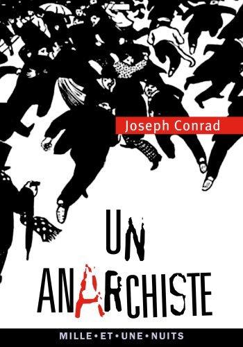 Un anarchiste (La Petite Collection t. 615) Joseph Conrad