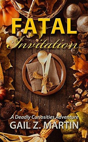 Fatal Invitation (Deadly Curiosities Adventure Book 15)  by  Gail Z. Martin