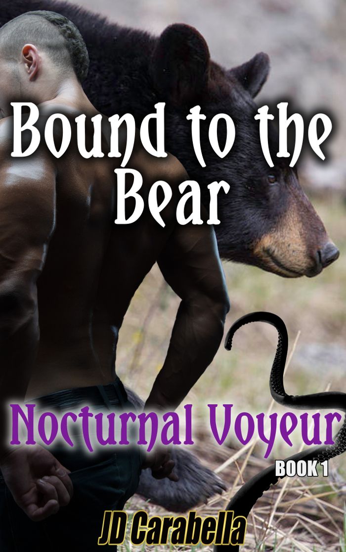 Bound the Bear (Nocturnal Voyeur, #1) by J.D. Carabella