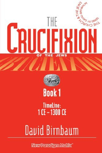 The Crucifixion (Book 1)  by  David Birnbaum
