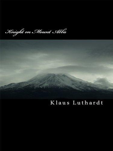 Knight on Mount Abba Klaus Luthardt