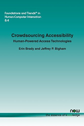 Crowdsourcing Accessibility: Human-Powered Access Technologies  by  Erin   Brady