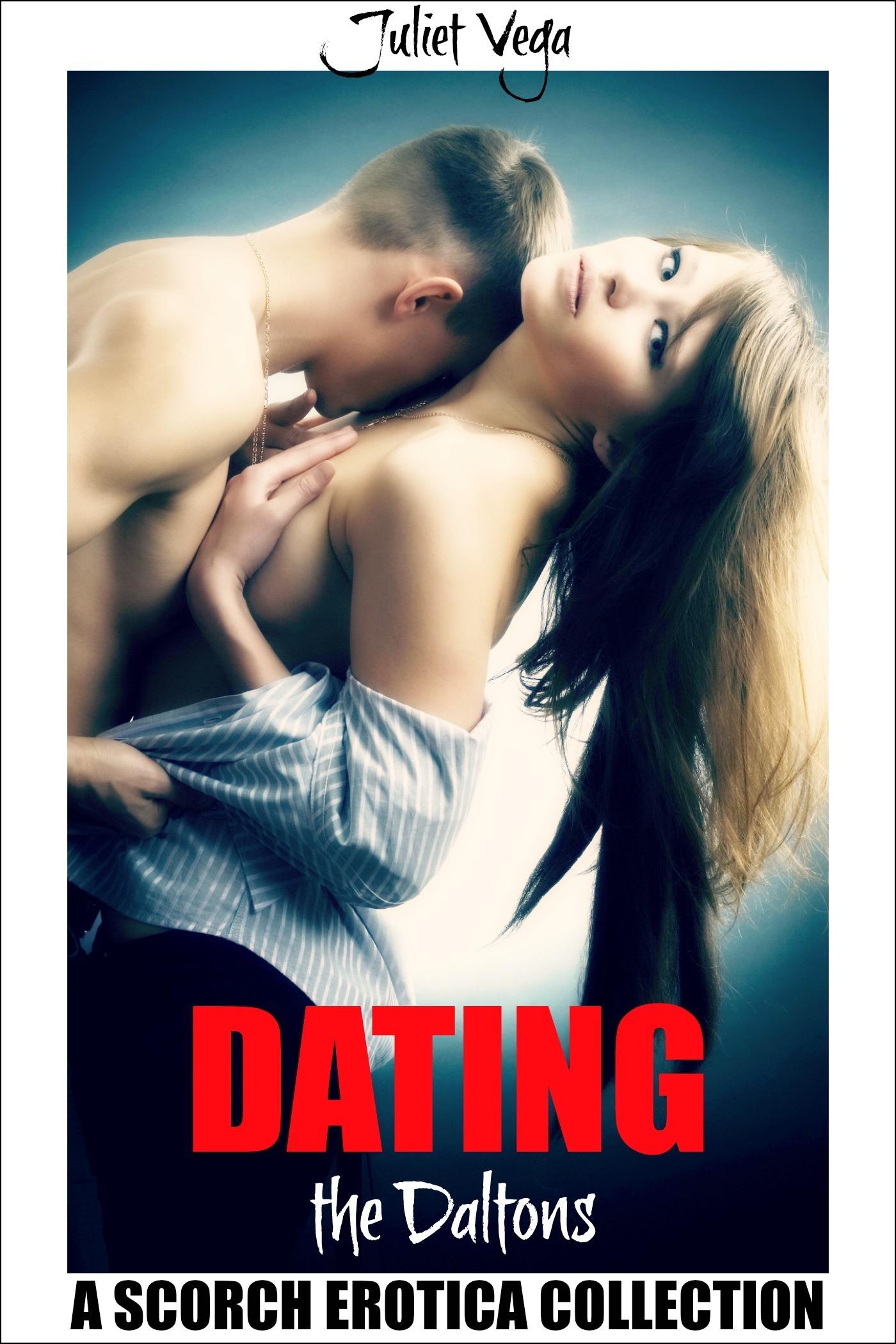 Dating the Daltons  by  Juliet Vega