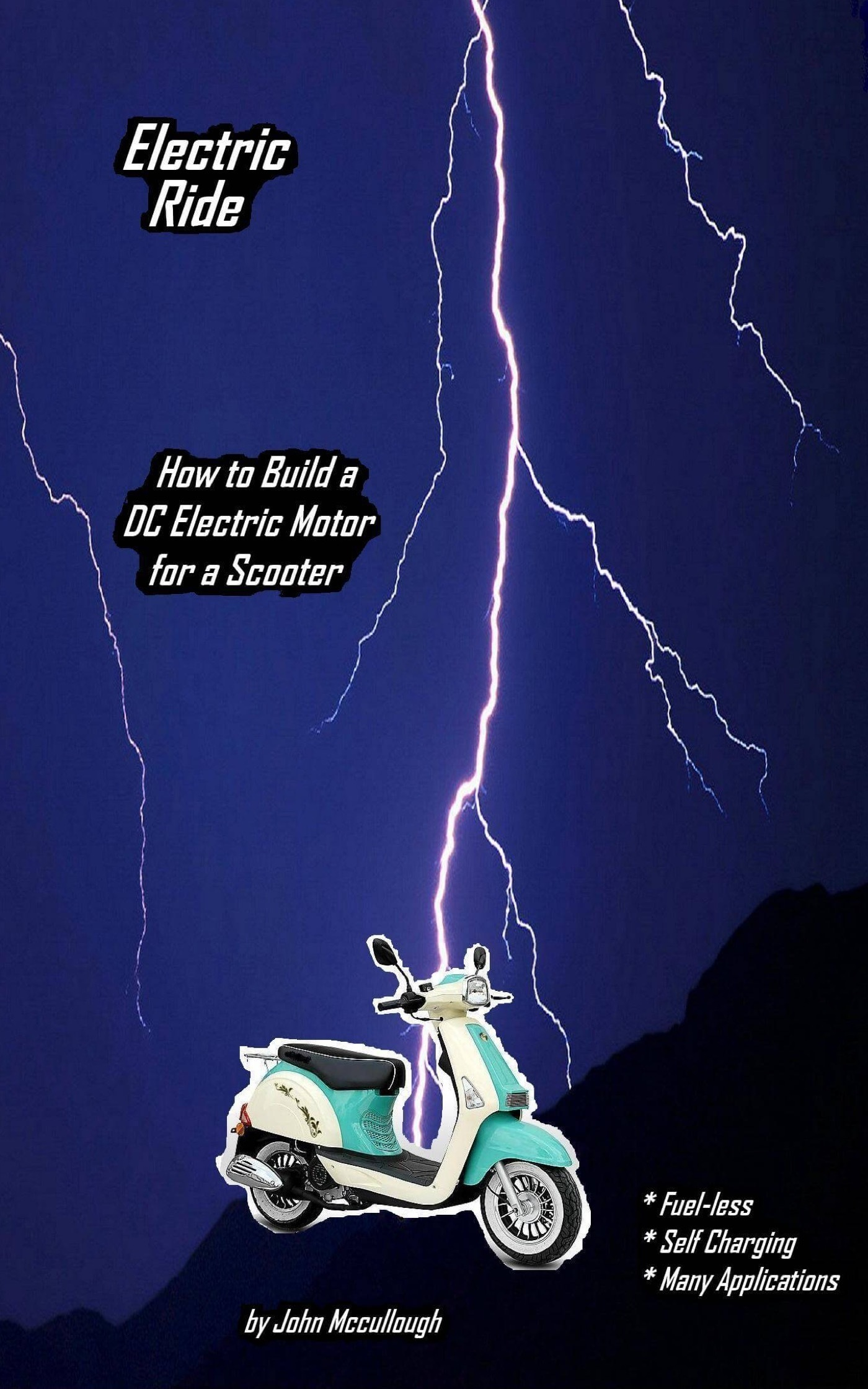 Electric Ride: How to Build a DC Electric Motor for a Scooter  by  John McCullough