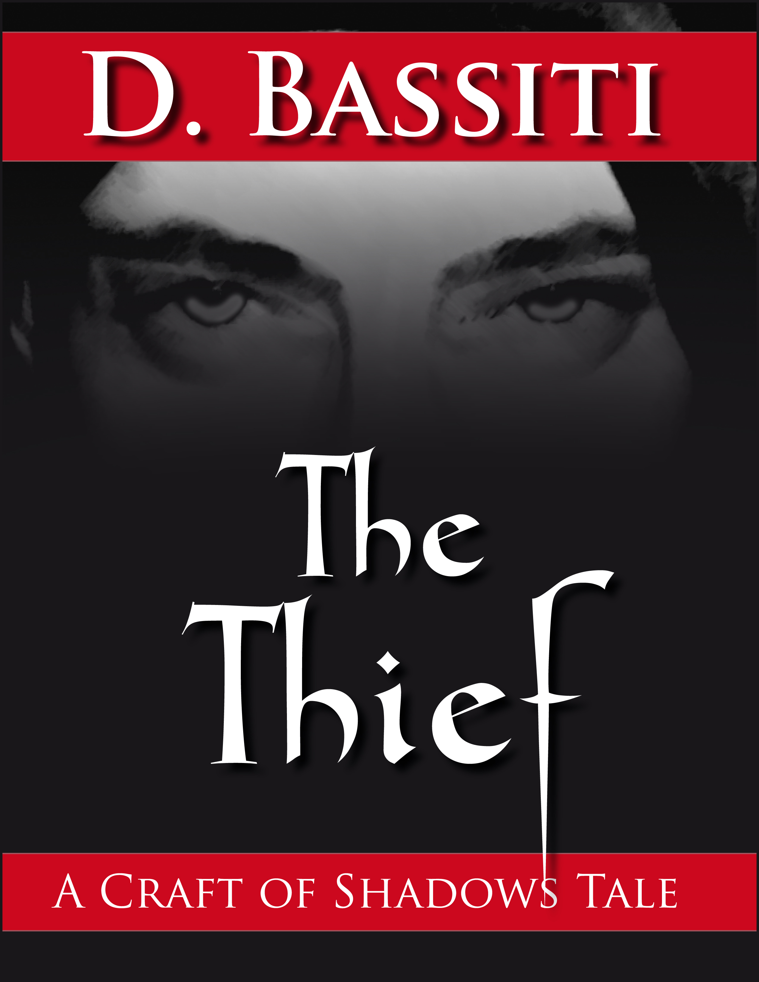 The Thief: A Craft of Shadows Tale Diavosh Bassiti