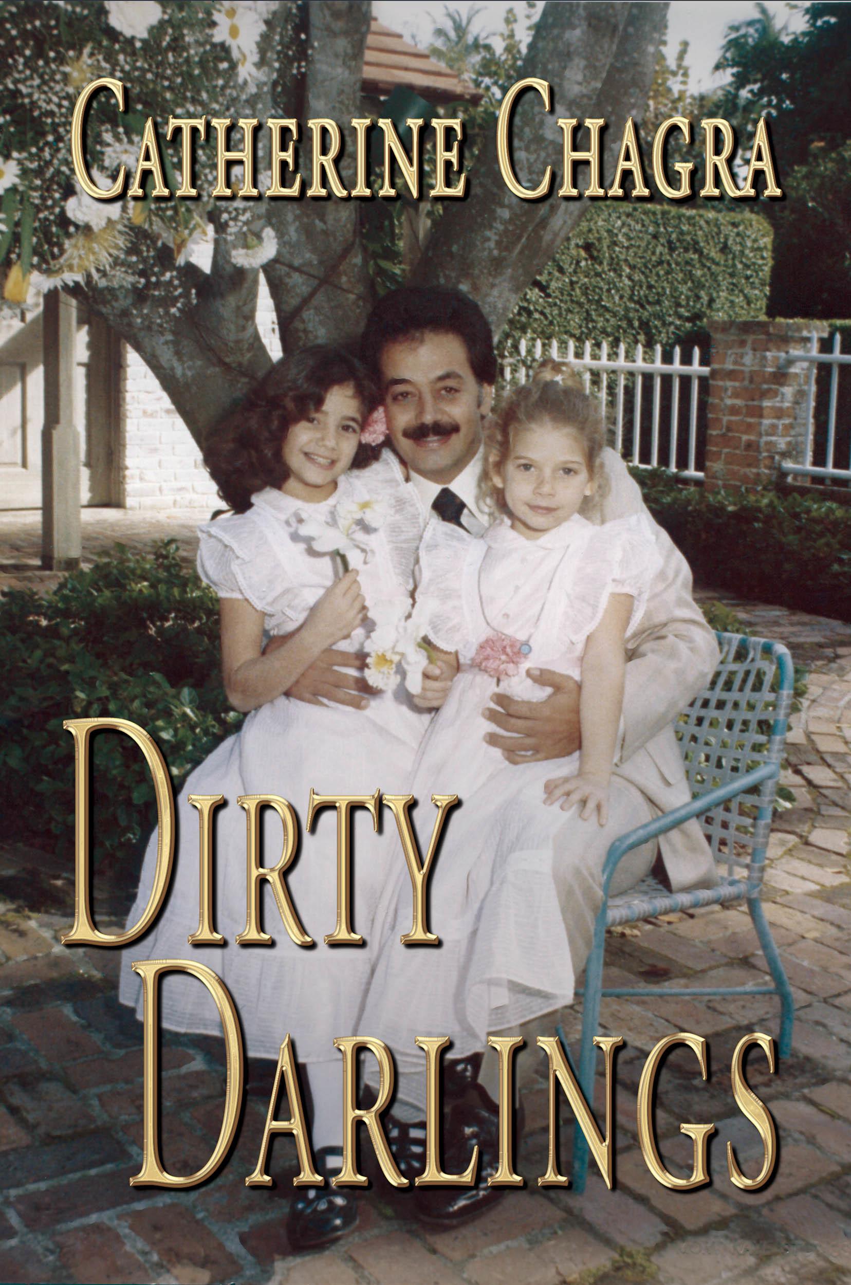 Dirty Darlings Catherine Chagra