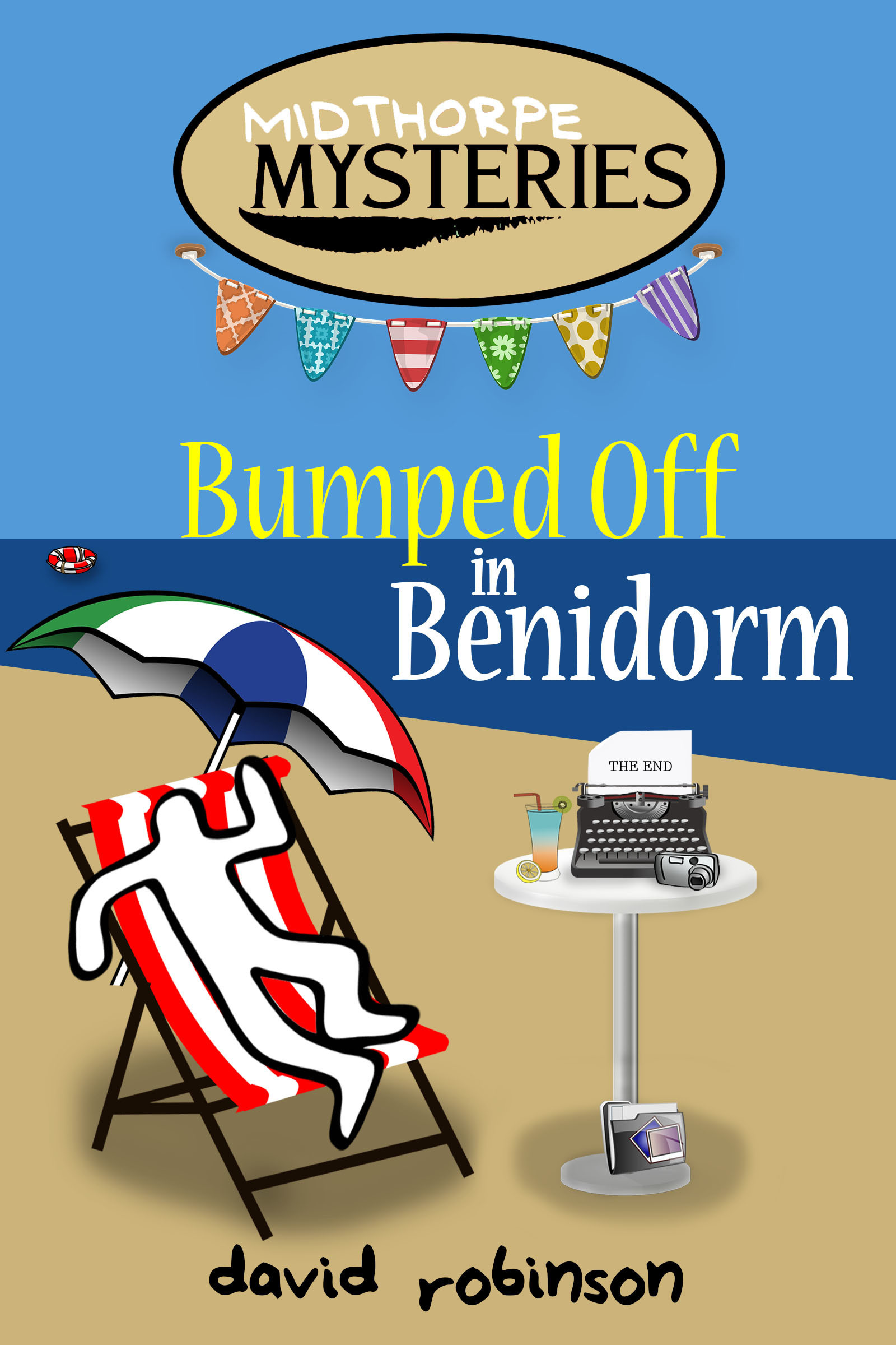 Bumped off in Benidorm  by  David Robinson