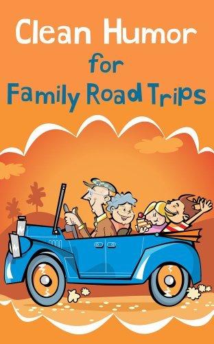 Clean Humor for Family Road Trips Renee Ellison