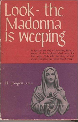 Look - the Madonna is Weeping  by  H. Jongen