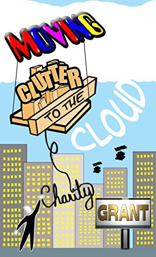 Moving Clutter to the Cloud  by  Charity Grant
