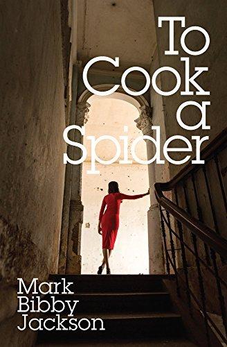 To Cook A Spider Mark Bibby Jackson