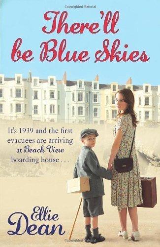 ELLIE DEAN THERELL BE BLUE SKIES  by  Ellie Dean