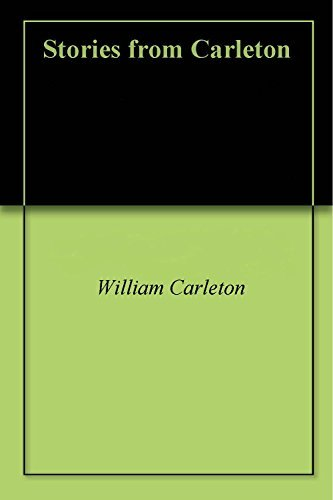 Stories from Carleton  by  William Carleton