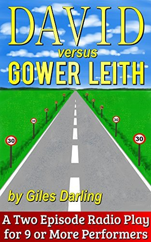 David Versus Gower Leith  by  Giles Darling
